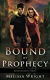 img - for Bound by Prophecy (Descendants Series Book 1) book / textbook / text book