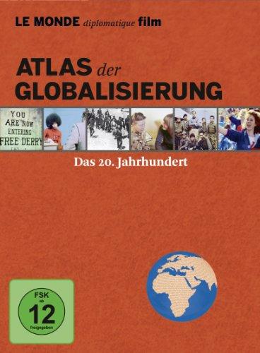 Atlas der Globalisierung - Das 20. Jahrhundert (Edition LE MONDE diplomatique film) [6 DVDs]