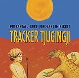 Tracker Tjungingji