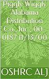 Piggly Wiggly Alabama Distribution Co., Inc.; 00-0187  11/13/00