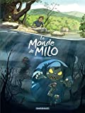 img - for Le monde de Milo, tome 1 book / textbook / text book