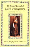img - for The Selected Journals of L.M. Montgomery, Vol. 1: 1889-1910 book / textbook / text book