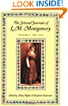 The Selected Journals of L.M. Montgom...