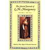 Rubio/The Selected Journals of L.M. Montgomery: Volume I: 1889-1910 (L M Montgomery Journals)by Elizabeth Waterston