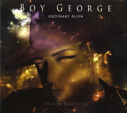 Boy George - Ordinary Alien (Bonus CD) (2011 1st Press Decode RecordsHigh Note, Germany HN833CD) - Zortam Music
