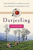 """Jeff Koehler, """"Darjeeling"""" (Bloomsbury, 2015)"""