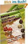 Sabos Kochbuch - K�chenlatein: Preisw...