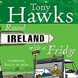Round Ireland with a Fridge (Unabridged)