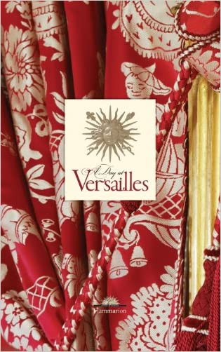 A Day at Versailles written by Yves Carlier