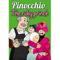 Pinocchio / The Ruby Prince