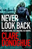 Never Look Back: DI Mike Lockyer