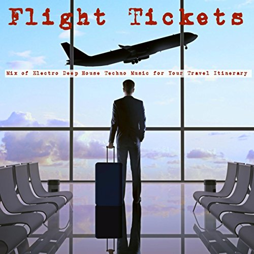 Flight Tickets (Electro Music) (Tickets Flights compare prices)