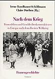 img - for Nach dem Krieg: Frauenleben und Geschlechterkonstruktionen in Europa nach dem Zweiten Weltkrieg (Forum Frauengeschichte) (German Edition) book / textbook / text book