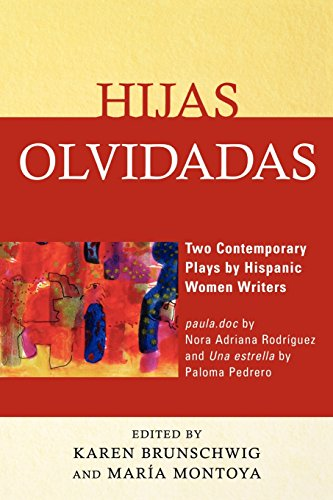 Hijas Olvidadas: Two Contemporary Plays By Hispanic Women Writers