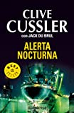 Alerta nocturna / Dark Watch (Spanish Edition) (8483467097) by Cussler, Clive