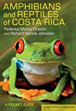 img - for Amphibians and Reptiles of Costa Rica: A Pocket Guide (Zona Tropical Publications) book / textbook / text book