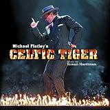 Ronan Hardiman - Michael Flatley's Celtic Tiger