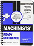 Machinists' Ready Reference