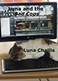 img - for Luna and the Bad Cops (Luna books) book / textbook / text book