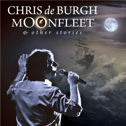 Chris De Burgh - Moonfleet & Other Stories - Zortam Music