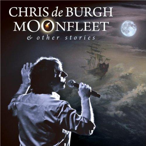 Chris De Burgh - Moonfleet & Other Stories - Zortam Music