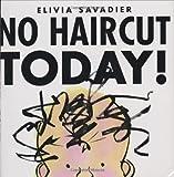 No Haircut Today!