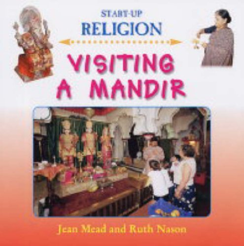 Visiting a Mandir (Start-up Religion) by Jean Mead (28-Jan-2005) Hardcover