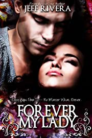 Forever My Lady: A Novel | Contemporary Romance | New Adult | Award-Winning Coming-of-Age Book