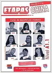 ETAPAS EDICION CHINA A1 1 LIBRO DEL ALUMNO: AA.VV: 9788498483888