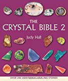 Crystal Bible 2 (1582977011) by Hall, Judy