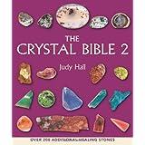 The Crystal Bible 2 ~ Judy Hall