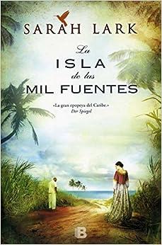 Isla de las mil fuentes (Spanish Edition) (Landscape Novels) (Spanish