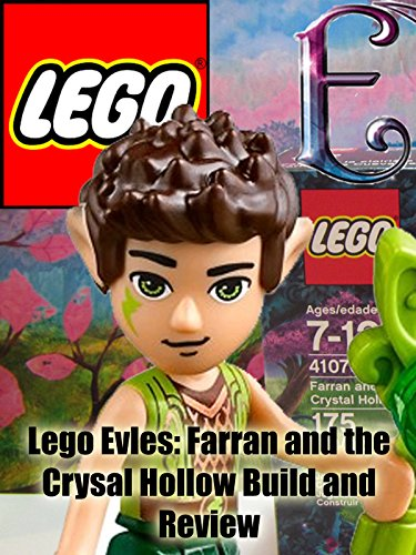 Review: Lego Elves: Farran and the Crystal Hollow Build and Review