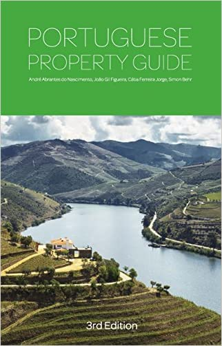 Portuguese Property Guide - Third Edition - Buying, Renting, Living and Working in Portugal
