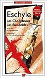Les Choéphores et Les Euménides par Eschyle