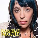 Danielle Nicole - Danielle Nicole