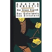 Der blaue Express : Das Geheimnis von Sittaford.