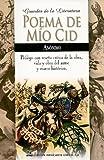 Poema de Mio Cid (Spanish Edition)