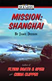 Mission: Shanghai