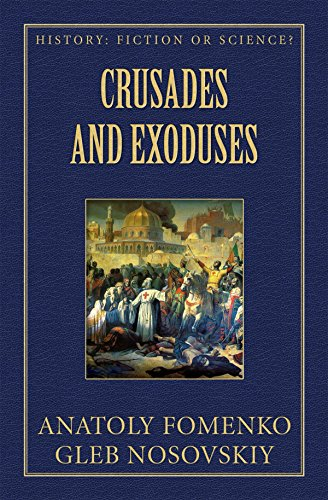 Free Kindle Book : Crusades and Exoduses (History: Fiction or Science? Book 16)