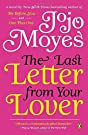 The Last Letter from Your Lover: A...