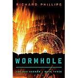 Wormhole (The Rho Agenda Book 3) ~ Richard Phillips