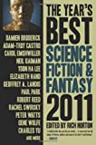 The Year's Best Science Fiction & Fantasy 2011 Edition