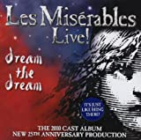 Les Miserables Live! (2010 25th anniversary tour cast) - Claude-Michel Schönberg