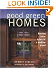 Good Green Homes: Creating Better Homes for a Healthier Planet