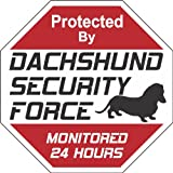 "Dachshund Dog Yard Sign ""Security Force Dachshund"""