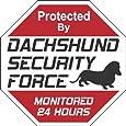 "Dachshund Dog Yard Sign ""Security Force Dachshund"""