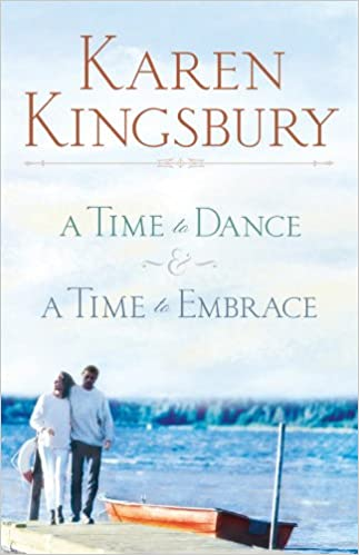 The Timeless Love Collection: A Time to Dance and A Time to Embrace