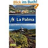 La Palma: Reiseführer mit vielen praktischen Tipps