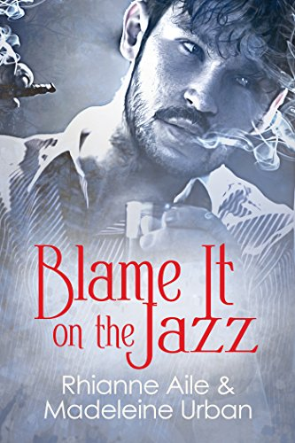 Blame It on the Jazz (English Edition)